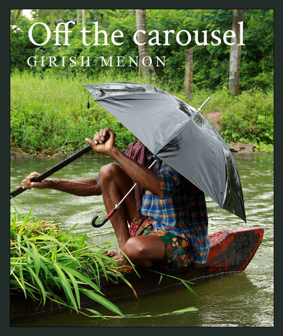 Off the carousel ~ Girish Menon